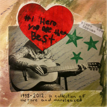 #1 Hero You Are the Best: 1998-2012- A Collection of the Rare &amp; Unreleased cover art
