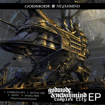 GODMODE & NEVAHMIND - COMPLEX CITY E.P cover art