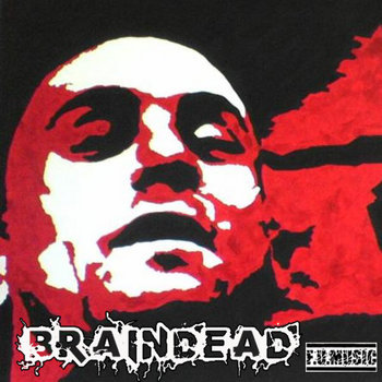 Braindead ft R.A (Digital Single) cover art