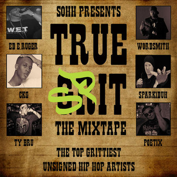SOHH TRUE GRIT Mixtape cover art