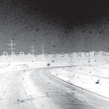 DARK PASSENGER - Lost Highways Lost Lands mini CD cover art