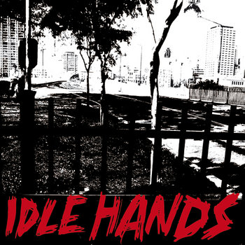 Idle Hands - s/t 7&quot; cover art