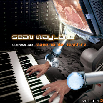 Click Track Jazz Slave to the Machine (Vol. 2) cover art