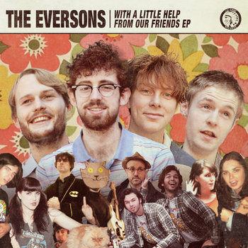 The Eversons - With A Little Help From Our Friends