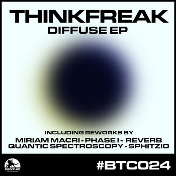 Thinkfreak - Diffuse EP (BTC024) cover art