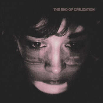 MNQ 034 Various - The End Of Civilization LP cover art