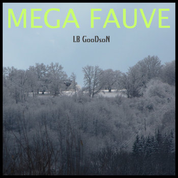 MEGA FAUVE  (Demos) cover art