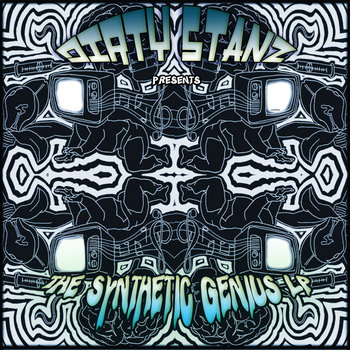 Dirty Stanz Presents: The Synthetic Genius LP cover art