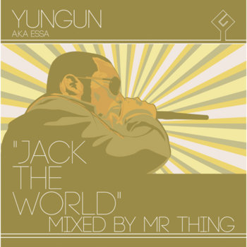 Jack The World - Mixed by DJ Mr. Thing cover art