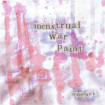 Menstrual War Paint cover art