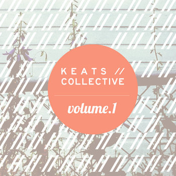 KEATS//COLLECTIVE Vol. 1 cover art