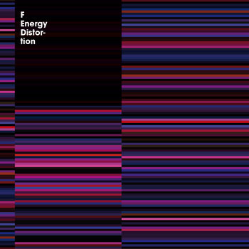 F - Energy Distortion cover art