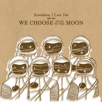 We Choose to Go to the Moon cover art