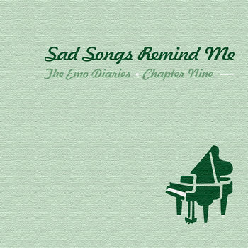 Chapter 9: Sad Songs Remind Me cover art
