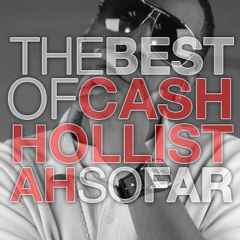 best of cash hollistah...so far. cover art
