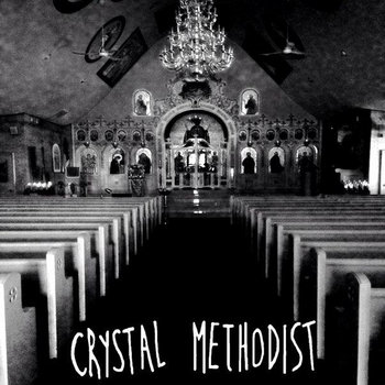 Crystal Methodist cover art
