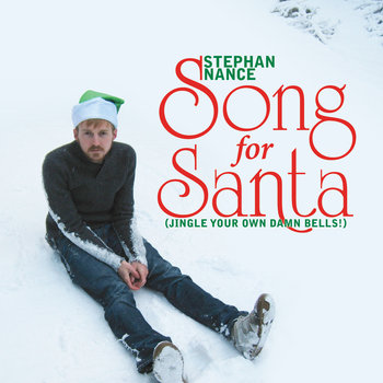 Song for Santa (Jingle Your Own Damn Bells!) cover art