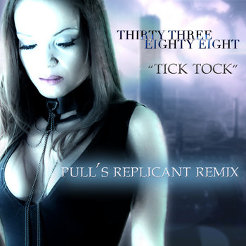 "Tick Tock ""Pull's Replicant Remix"" cover art"