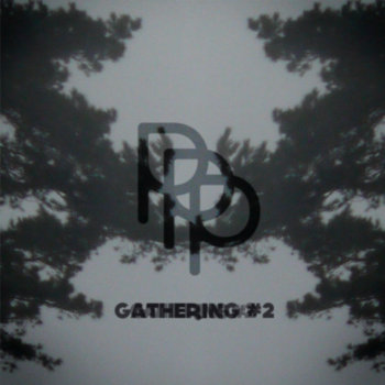 PPR001 - PPP-Gathering #2 cover art