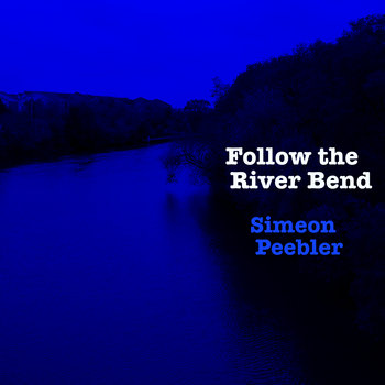 Follow the River Bend cover art