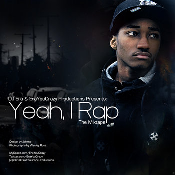 Yeah, I Rap - The Mixtape cover art