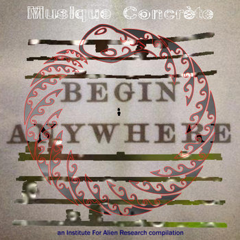 IFAR Musique Concrète Begin Anywhere compilation cover art