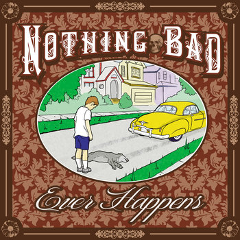 Nothing Bad Ever Happens cover art