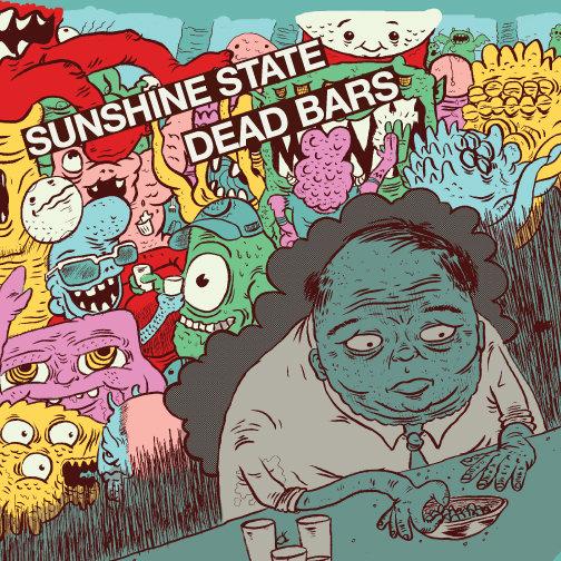 Sunshine State: Sunshine State/ Dead Bars