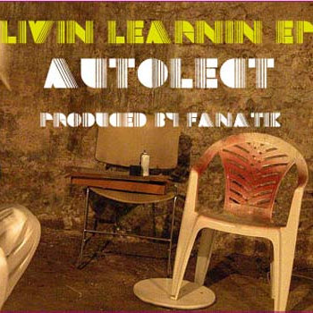 "Autolect ""Livin Learnin"" EP cover art"