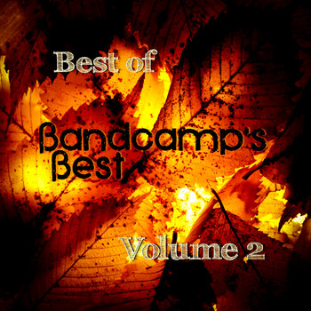 Best of Bandcamp's Best - Vol. 2 cover art