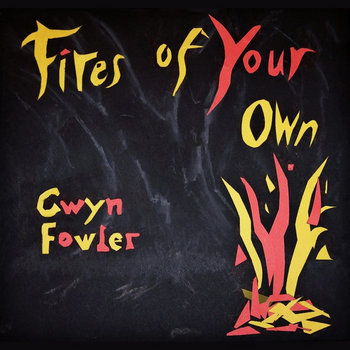 Fires of Your Own cover art