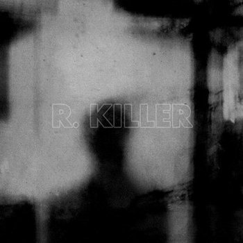 R. KILLER / CD-R cover art