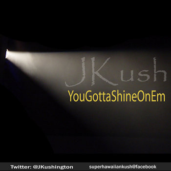 YouGottaShineOnEm cover art