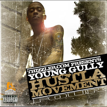 Thizzler.com Presents: Hustla Movement 4 cover art