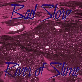 RIVER OF SLIME cover art