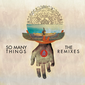Dream Circle - So Many Things (The Remixes)