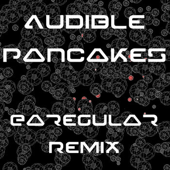 Audible Pancakes Remix cover art