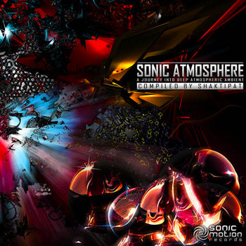 Sonic Atmosphere - V.A. (Sonic Motion Records) cover art