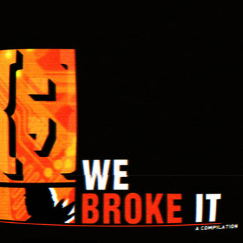 We Broke It cover art