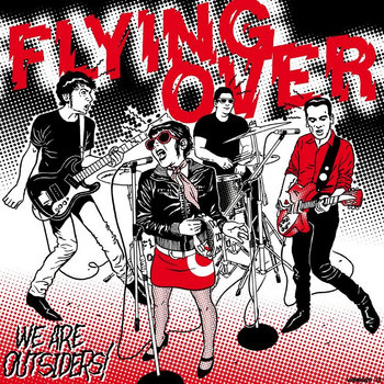 WE ARE OUTSIDERS - NEW ALBUM OUT NOW!!! (available in vinyl NOW!!! & CD SOON!!!) cover art