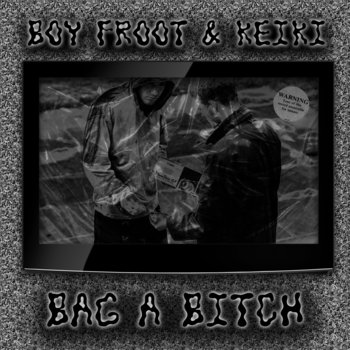 BAG A BITCH SINGLE cover art