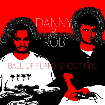 Danny and Rob EP cover art