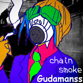 Chain Smoke cover art