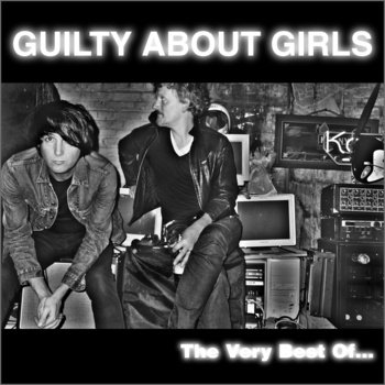 Guilty About Girls - The Very Best Of... (BTR028) cover art