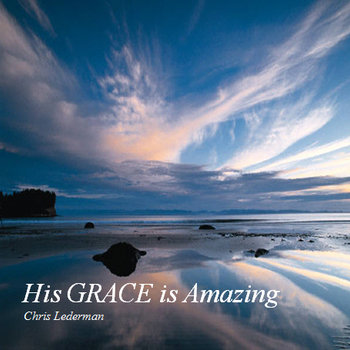 His Grace is Amazing! cover art