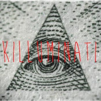 Killuminati ft. Demolition Mob cover art