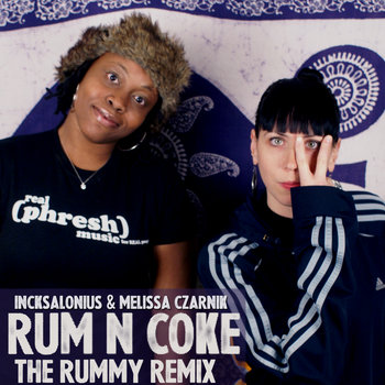 Rum N Coke (The Rummy Remix) cover art
