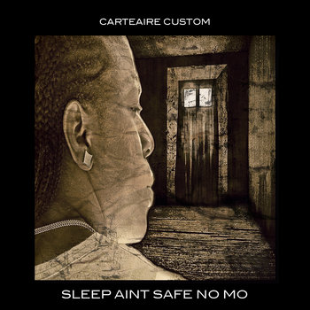 SLEEP AINT SAFE NO MO cover art