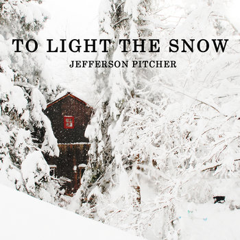 To Light the Snow cover art