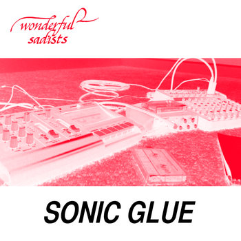 Sonic Glue cover art